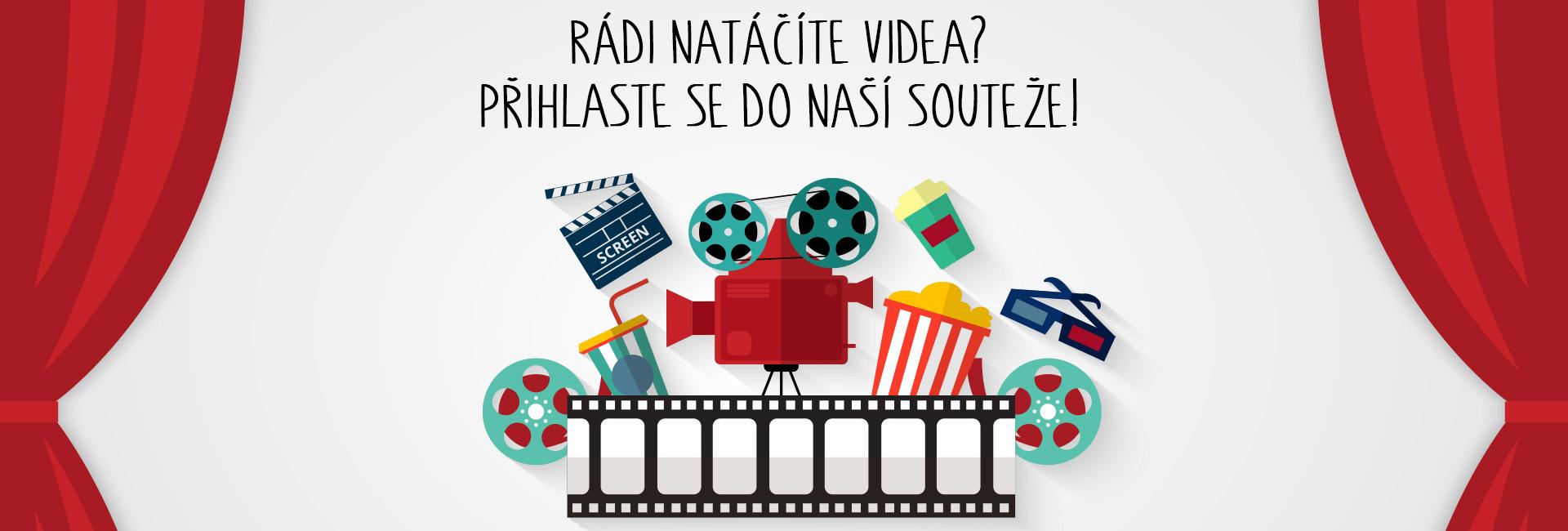 Rádi natáčíte videa? Přihlaste se do naší soutěže!